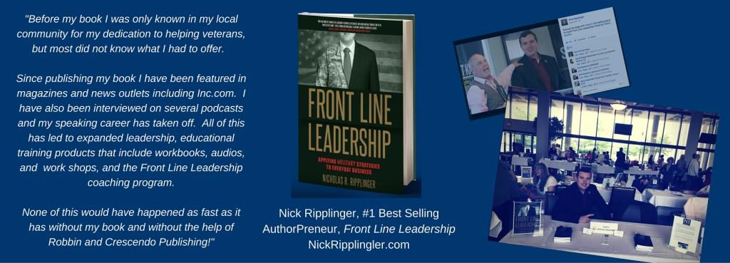 FINAL Nick Ripplinger, #1 Best Selling AuthorPreneur, Front Line Leadership